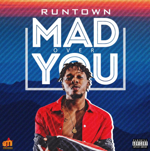 Runtown - Mad Over You [AuDio]