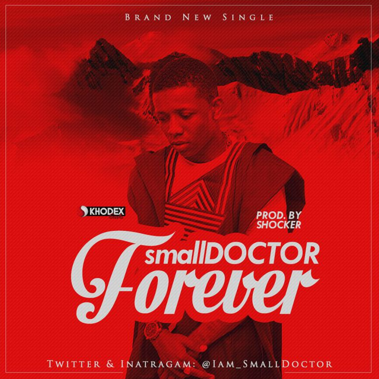 Small Doctor - Forever