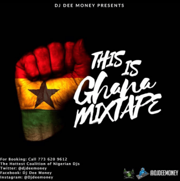 DJ Dee Money - This is Ghana [MixTape]