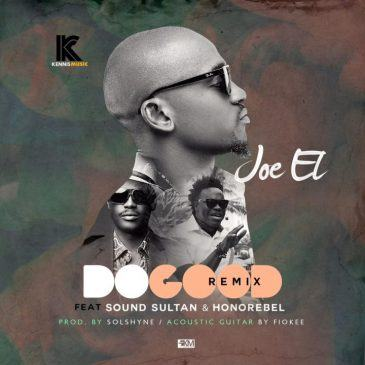 Joe EL - Do Good (Remix) ft Sound Sultan & Honorebel [AuDio]