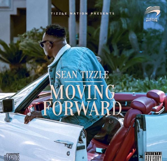 Sean tizzle Moving Forward
