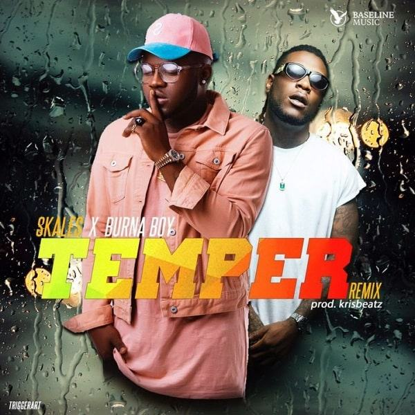 Skales - Temper (Remix) ft Burna Boy [AuDio]