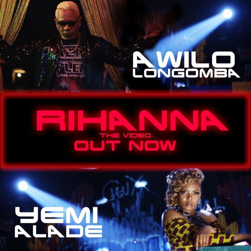 Awilo Longomba - Rihanna ft Yemi Alade [ViDeo]