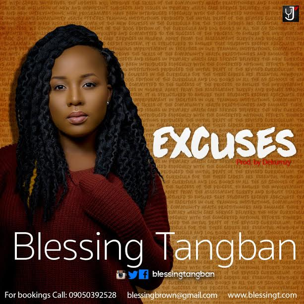 Blessing Tangban - Excuses