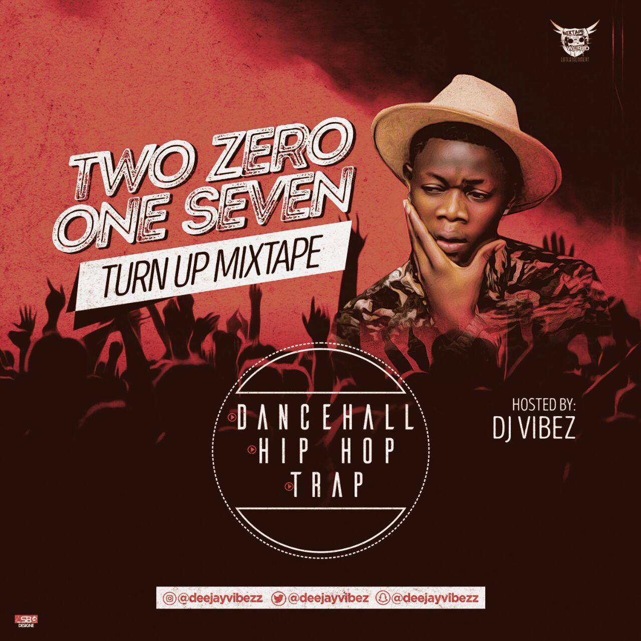 DJ Vibez - Two Zero One Seven [Mixtape]
