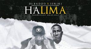 Dj Baddo - HaliMa ft Seriki [AuDio]