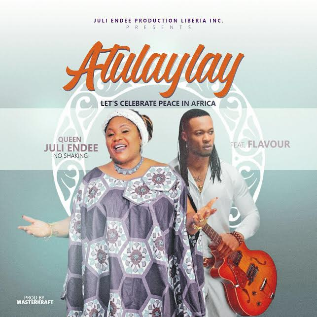 Juli Endee - Atulaylay ft Flavour