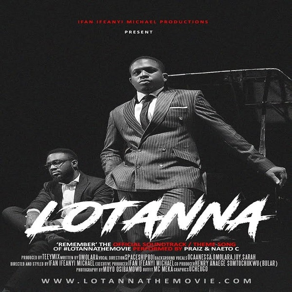 Praiz & Naeto C - Remember ('Lotanna' OST) [AuDio]