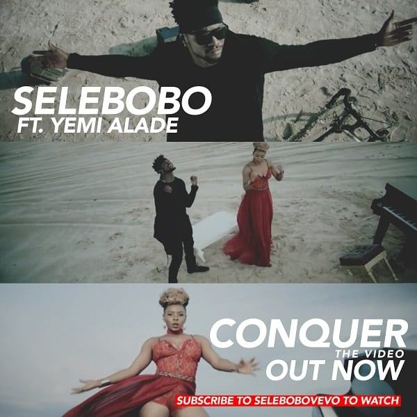 Selebobo - Conquer ft Yemi Alade [ViDeo]