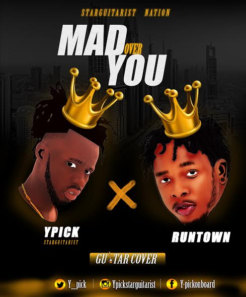 Ypick & Runtown - Mad Over (Guitar Cover) [AuDio]