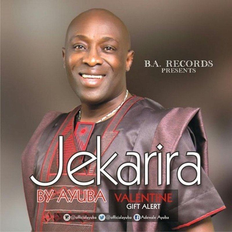 Adewale Ayuba - Jekarira