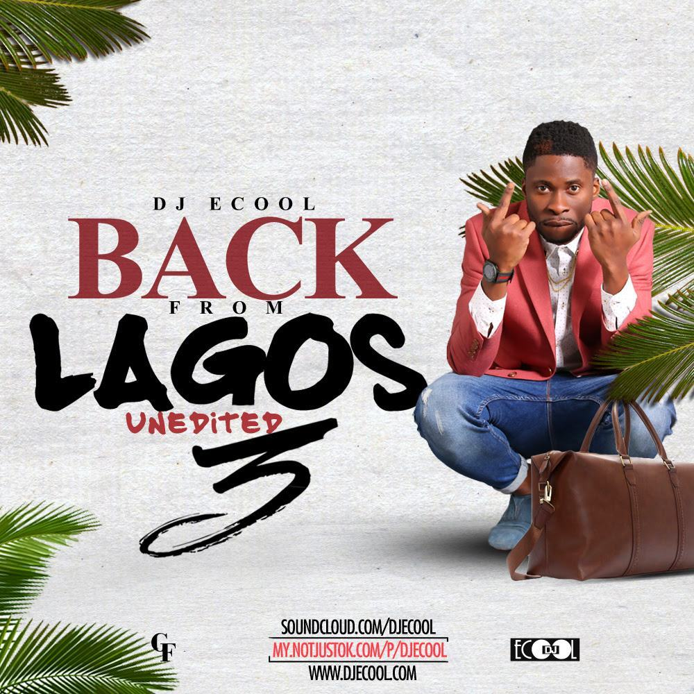 DJ ECool - Back From Lagos [Mixtape]