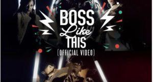 Del B - Boss Like This ft Mr Eazi [ViDeo]