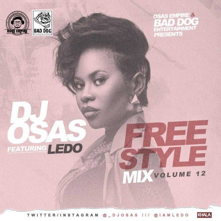 Dj Osas - Freestyle Mix ft Ledo [MixTape]
