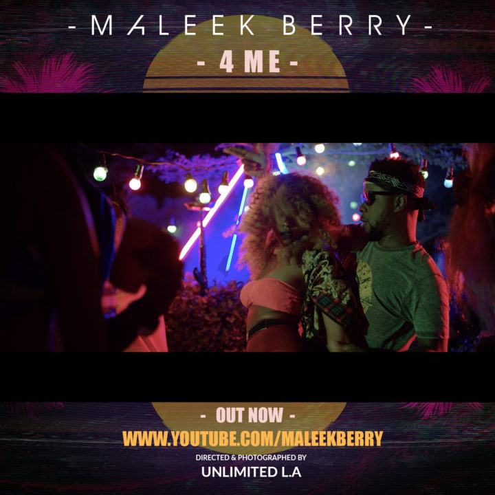 Maleek Berry - 4 Me [ViDeo]