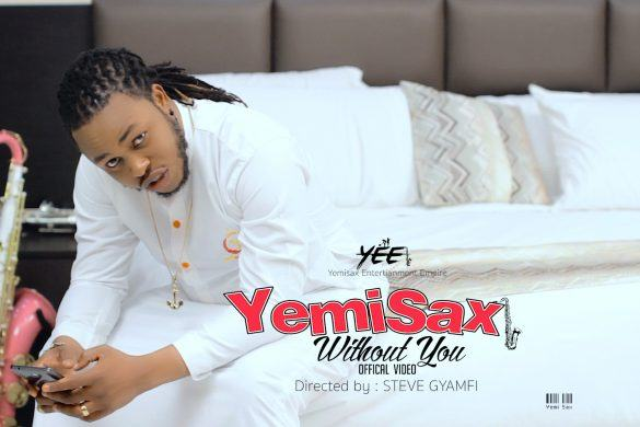 Yemi Sax - Without You [ViDeo]