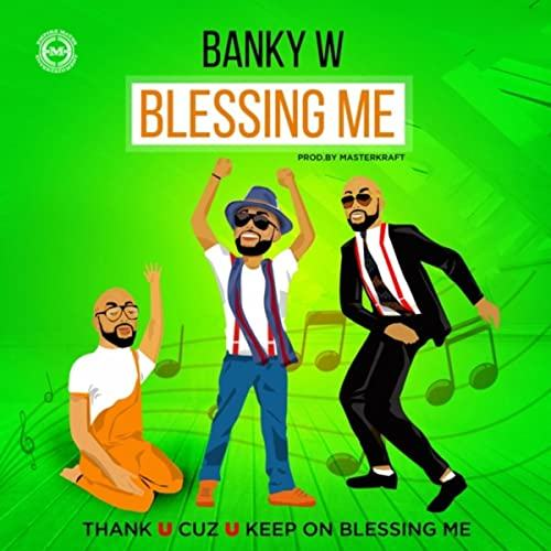 Banky W - Blessing Me