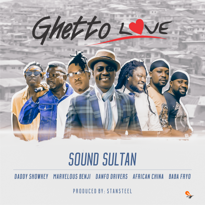 Sound Sultan - Ghetto Love ft Ghetto Kings