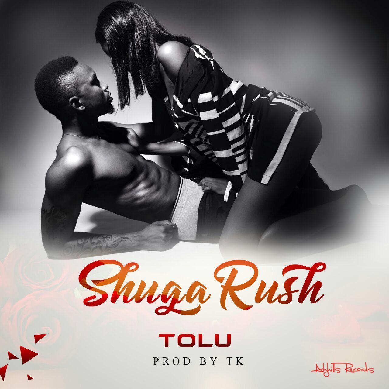 Tolu - Shuga Rush [ViDeo]