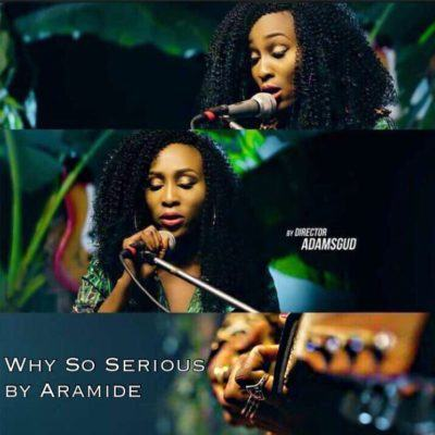 Aramide - Why So Serious [ViDeo]