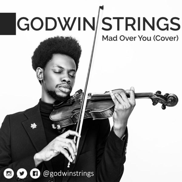 Godwin Strings - Mad Over You (Cover) [AuDio]