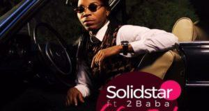 Solidstar - Nwa Baby ft 2Baba [ViDeo]