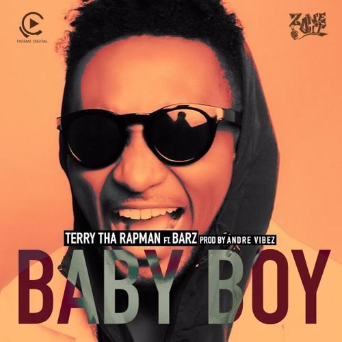 Terry Tha Rapman - Baby Boy ft Barz [ViDeo]