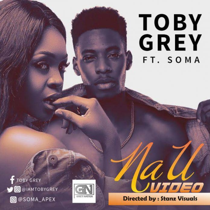 Toby Grey - Na u ft Soma [ViDeo]