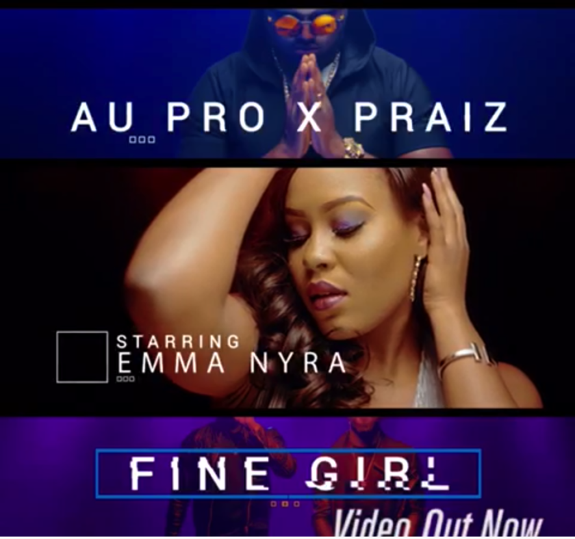 Au-Pro & Praiz - Fine Girl [ViDeo]