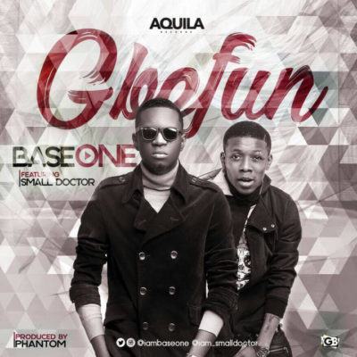 Base One - Gbefun ft Small Doctor [AuDio]