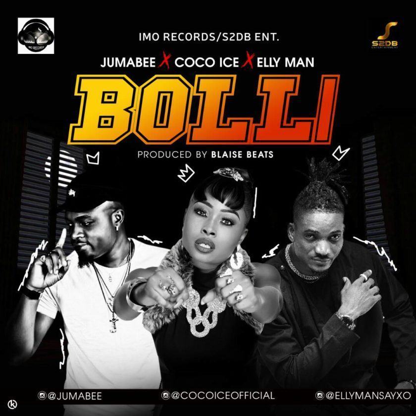 Jumabee - Bolli ft CoCo Ice & Elly Man [AuDio]