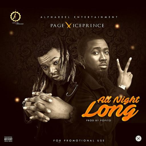 Page - All Night Long ft Ice Prince [ViDeo]