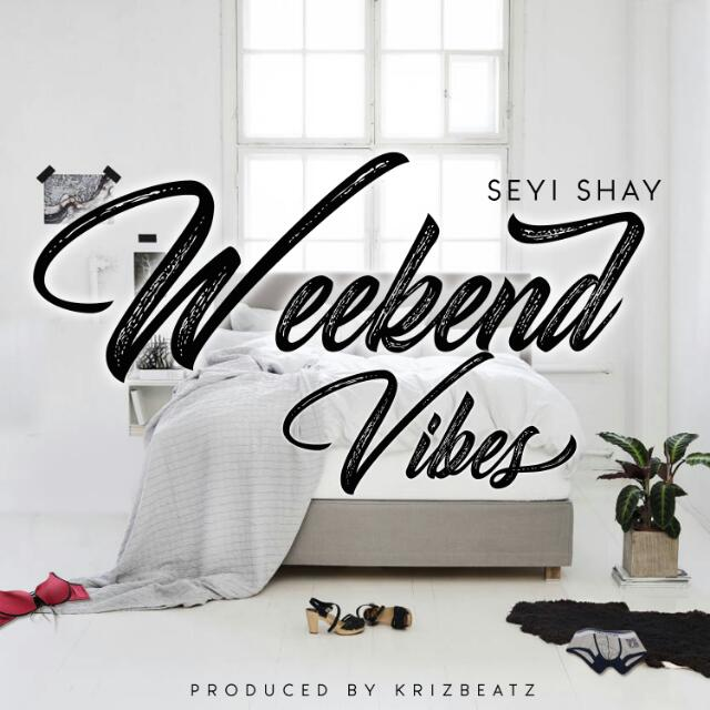 Seyi Shay - Weekend Vibes