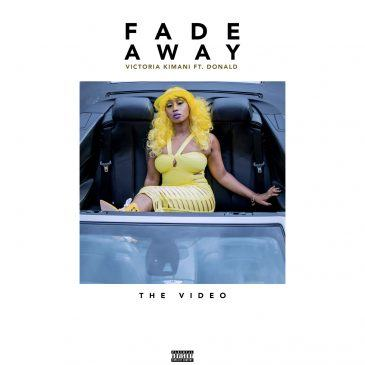 Victoria Kimani - Fade Away ft Donald [ViDeo]