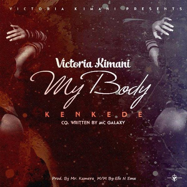 Victoria Kimani - Kenkede (My Body) [AuDio]