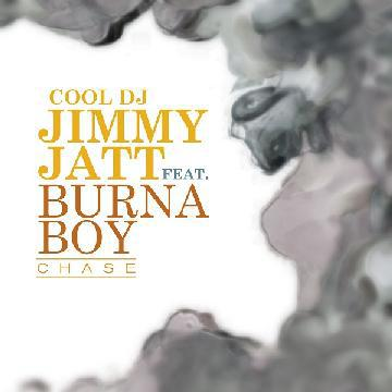 DJ Jimmy Jatt - Chase ft Burna Boy [AuDio]