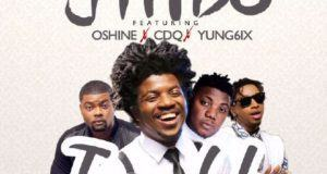 Jhybo - Iya Yin (Remix) ft Oshine, CDQ & Yung6ix [ViDeo]