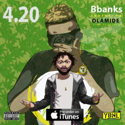 B Banks – 4.20 ft Olamide [AuDio]