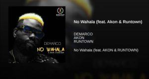 Demarco – No Wahala ft Akon & Runtown [ViDeo]