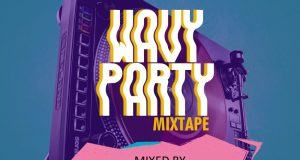 Dj Instinct - Wavy Party [MixTape]