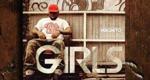 Magnito – Girls [AuDio]