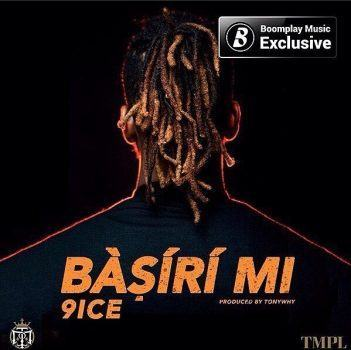 9ice – Basiri Mi [AuDio]