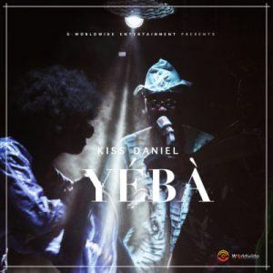 Kiss Daniel – Yeba [AuDio]