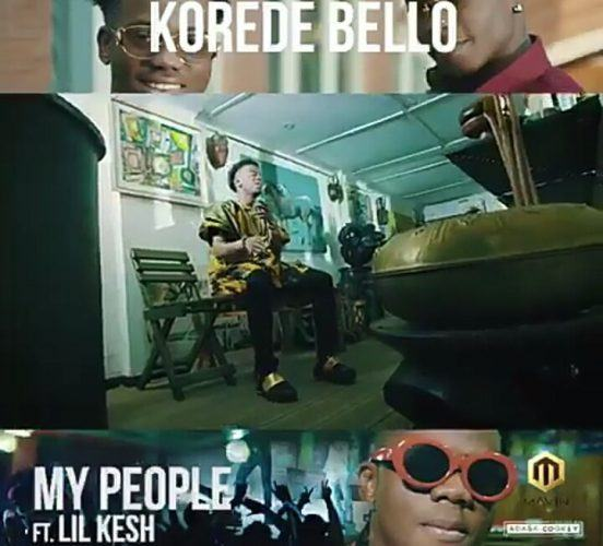 Korede Bello – My People ft Lil Kesh [ViDeo]