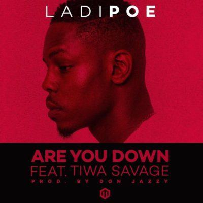 Poe – Are You Down ft Tiwa Savage [AuDio]