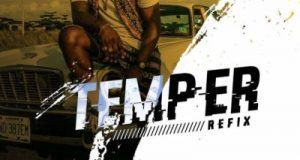 Skales – Temper ft Burna Boy (Refix) [AuDio]