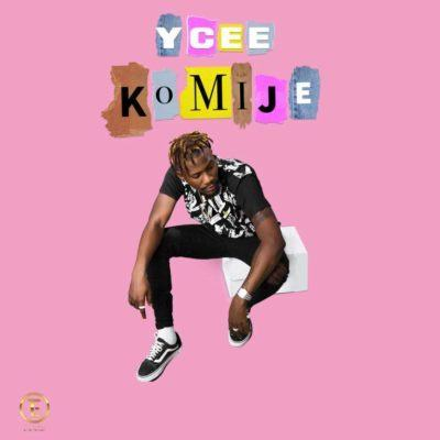 Ycee – Komije [AuDio]
