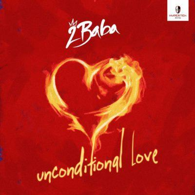 2Baba – Unconditional Love [AuDio]