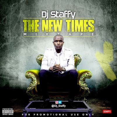 Dj Staffy - The New Times [MixTape]