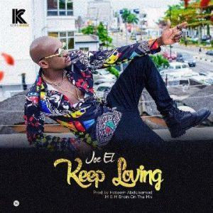 Joe EL – Keep Loving [AuDio]